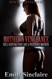 Mother's Vengeance
