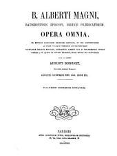 B. Alberti Magni Ratisbonensis episcopi, ordinis Prædicatorum, Opera omnia: Liber de muliere forti ; Commentarii in Threnos Jeremiae, in Baruch et in Danielem