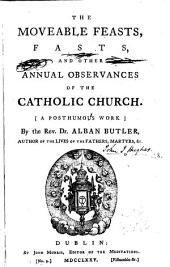 The Moveable Feasts, Fasts and Other Annual Observances of the Catholic Church
