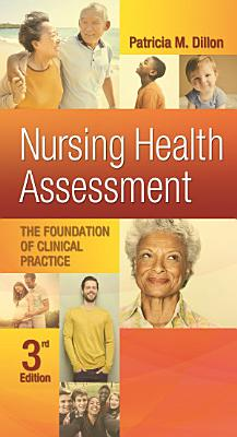 Nursing Health Assessment The Foundation of Clinical Practice PDF