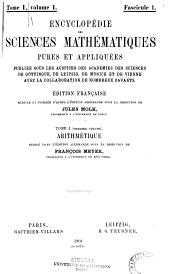 Encyclopédie des sciences mathématiques pures et appliquées: bd. , 1.-2.t. Arithmetik und Algebra, redigiert von W.F. Meyer