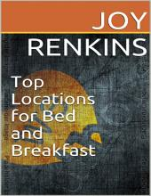 Top Locations for Bed and Breakfast