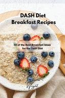 DASH Diet Breakfast Recipes