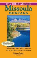 Day Hikes Around Missoula  Montana PDF