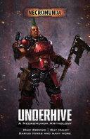Underhive  A Necromunda Anthology