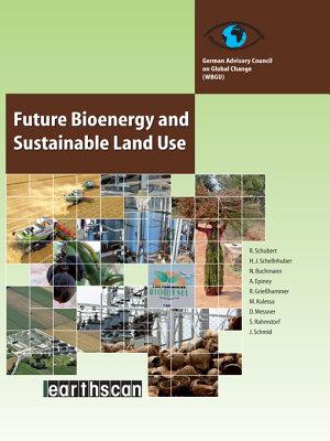 Future Bioenergy and Sustainable Land Use