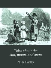 Tales about the sun, moon, and stars