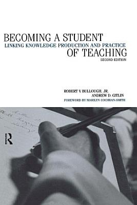 Becoming a Student of Teaching