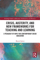 Crisis  Austerity  and New Frameworks for Teaching and Learning