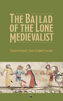 The Ballad of the Lone Medievalist