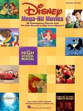 Disney Mega-Hit Movies - Easy Piano (Songbook): 38 Contemporary Classics from The Little Mermaid to High School Musical 2