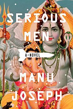 Serious Men  A Novel PDF