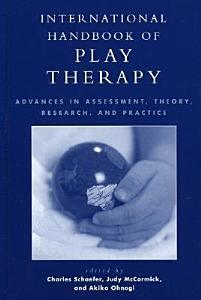 International Handbook of Play Therapy Book