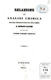 Relazione ed analisi chimica dell'acqua proveniente dalla polla delle Tamerici a Monte-Catini del professore Antonio Targioni Tozzetti