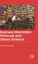 Business Information Protocols and Library Science