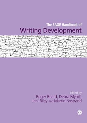 The SAGE Handbook of Writing Development PDF