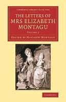 The Letters of Mrs Elizabeth Montagu PDF