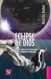 Eclipse de Dios: Estudios sobre las relaciones entre religión y filosofía