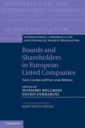Boards and Shareholders in European Listed Companies: Facts, Context and Post-Crisis Reforms