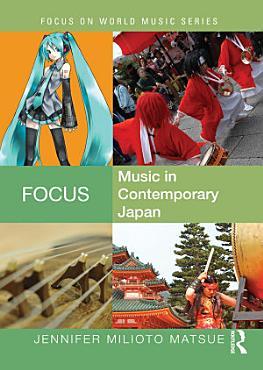 Focus  Music in Contemporary Japan PDF