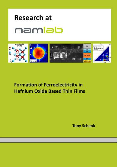 Formation of Ferroelectricity in Hafnium Oxide Based Thin Films PDF