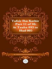 Tafsir Ibn Kathir Juz' 11 (Part 11): At Tauba 93 to HUD 5 2nd Edition