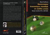 Gouvernance économique mondiale et conflits armés: Banque mondiale, FMI et GATT-OMC