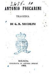 Antonio Foscarini tragedia di G. Batista Niccolini