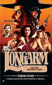 Longarm #393: Longarm and the Runaway Nurse
