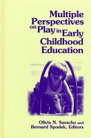 Multiple Perspectives on Play in Early Childhood Education PDF