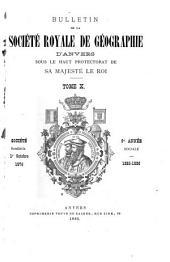 Bulletin de la Société royale de géographie d'Anvers: Volume10