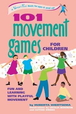 101 Movement Games For Children
