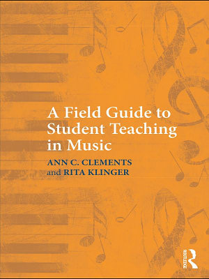 A Field Guide to Student Teaching in Music PDF
