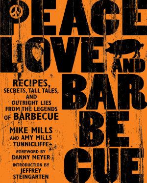 Peace  Love    Barbecue