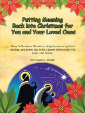 Putting Meaning Back into Christmas for You and Your Loved Ones