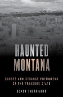 Haunted Montana