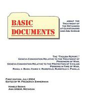 Basic Documents about the Treatment of the Detainees at Guantánamo and Abu Ghraib