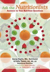 Ask the Nutritionists: Answers to Your Nutrition Questions