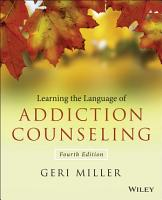 Learning the Language of Addiction Counseling PDF