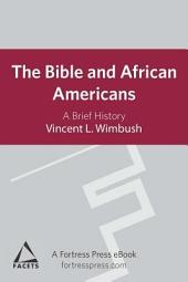 The Bible and African Americans: A Brief History
