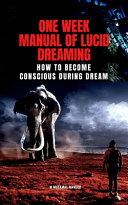 One Week Manual of Lucid Dreaming
