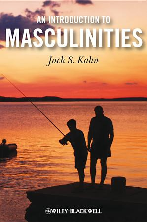 An Introduction to Masculinities PDF