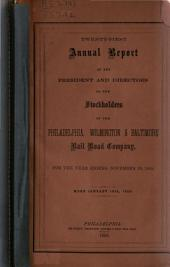 Annual Report of the President and Directors to the Stockholders ...: Volumes 21-23