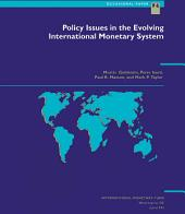 Policy Issues in the Evolving International Monetary System