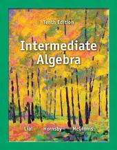 Intermediate Algebra: Edition 10