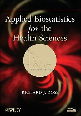 Applied Biostatistics for the Health Sciences PDF