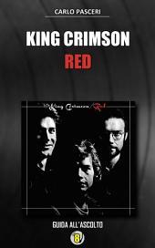 King Crimson - Red: Dischi da leggere
