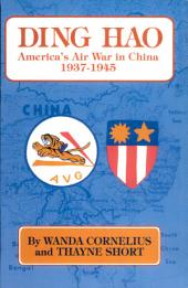 Ding Hao: America's Air War in China, 1937-1945