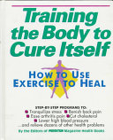 Training the Body to Cure Itself PDF