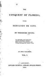 The Conquest of Florida: Under Hernando de Soto